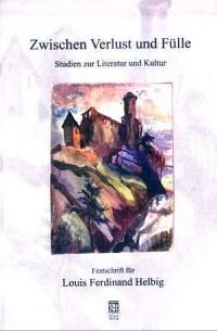 Zwischen Verlust und Fulle. Studien zur Literatur und Kultur - okładka książki