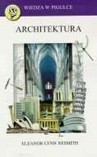 Architektura. Wiedza w pigułce - okładka książki