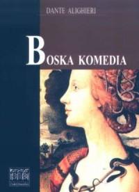 Boska Komedia - Dante Alighieri - okładka książki