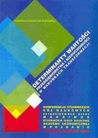 Determinanty, wartości przedsiębiorstwa i nieruchomości w warunkach transformacji - okładka książki