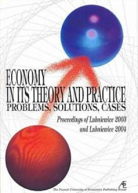Economy in its theory and practice. Problems, solutions, cases - okładka książki