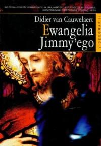 Ewangelia Jimmy ego - Didier van Cauwelaert - okładka książki