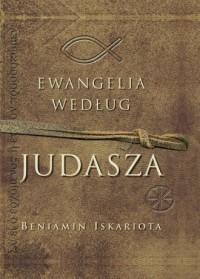Ewangelia według Judasza - Jeffrey Archer - okładka książki