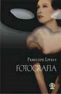 Fotografia - Penelope Lively - okładka książki