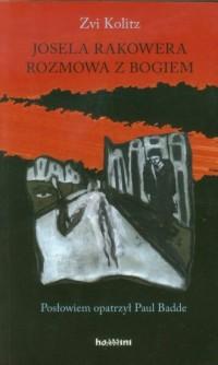 Josela Rakowera rozmowa z Bogiem - okładka książki