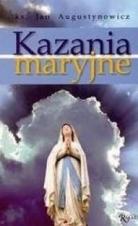 Kazania Maryjne - ks. Jan Augustynowicz - okładka książki