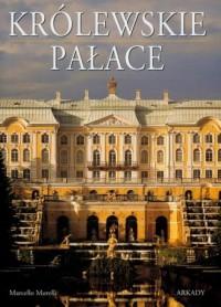 Królewskie pałace - Marcello Morelli - okładka książki