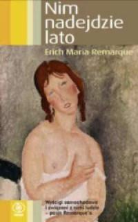 Nim nadejdzie lato - Erich M. Remarque - okładka książki