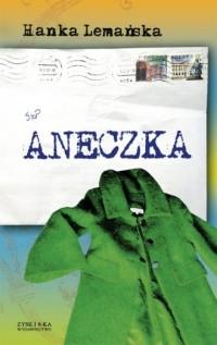 Aneczka - Hanka Lemańska - okładka książki