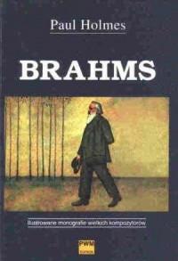 Brahms. Ilustrowane monografie wielkich kompozytorów - okładka książki