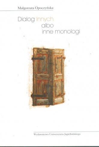 Dialog Innych albo inne monologi. - okładka książki