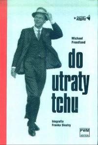 Do utraty tchu. Biografia Franka Sinatry. Klasycy jazzu - okładka książki