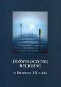 Doświadczenie religijne w literaturze XX wieku - okładka książki