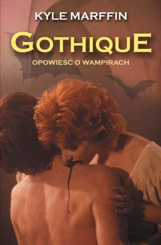 Gothique. Opowieść o wampirach - okładka książki