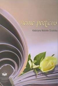 Homo poeticus - Katarzyna Walotek-Ściańska - okładka książki