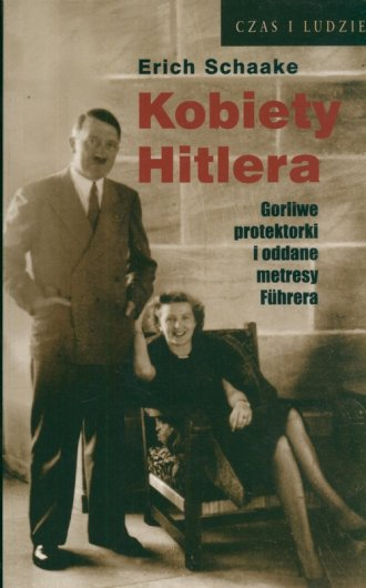 Kobiety Hitlera. Gorliwe protektorki - okładka książki