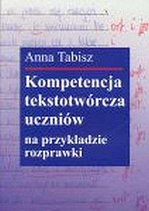 Kompetencja tekstotwórcza uczniów - okładka książki