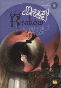 Kraków. Muzyczny Czarodziej (+ CD) - okładka książki