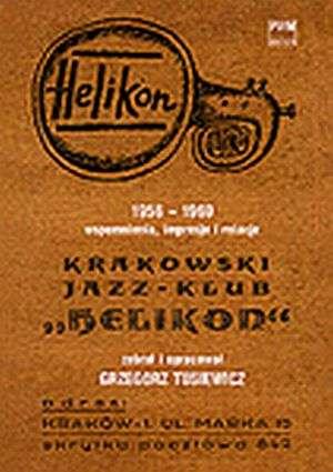 Krakowski Jazz-Klub Helikon 1956-1969 - okładka książki