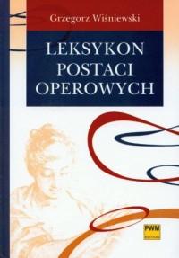 Leksykon postaci operowych - okładka książki