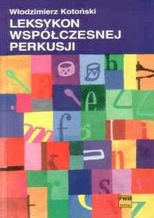Leksykon współczesnej perkusji - okładka książki