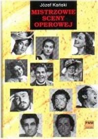 Mistrzowie sceny operowej - Józef Kański - okładka książki