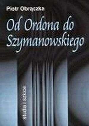 Od Ordona do Szymanowskiego. Studia - okładka książki