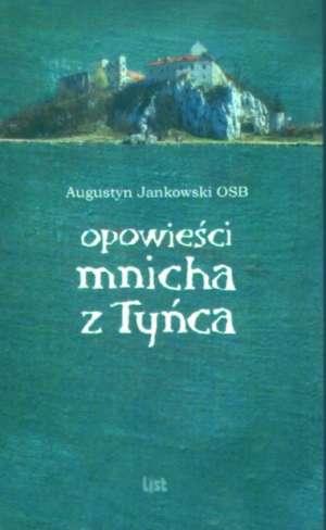 Opowieści mnicha z Tyńca - okładka książki