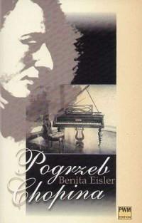 Pogrzeb Chopina - Benita Eisler - okładka książki