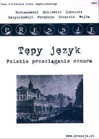 Pressje (9). Teka Dziewiąta. Tępy język - polskie przeciąganie sznura - okładka książki