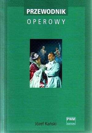 Przewodnik operowy - okładka książki