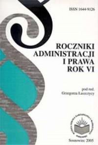 Roczniki Administracji i Prawa. Teoria i praktyka. Rok VI - okładka książki