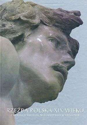 Rzeźba polska XIX wieku z kolekcji - okładka książki