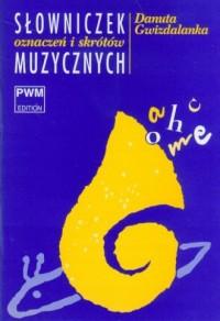 Słowniczek oznaczeń i skrótów muzycznych - okładka książki