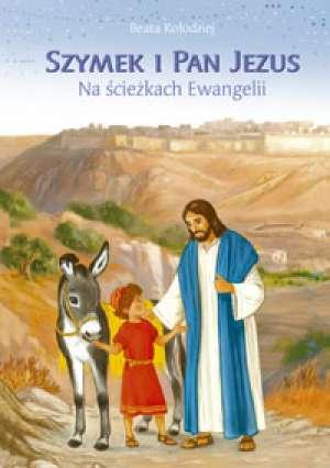 Szymek i Pan Jezus. Na ścieżkach - okładka książki