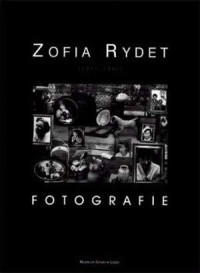 Zofia Rydet. Fotografie - okładka książki