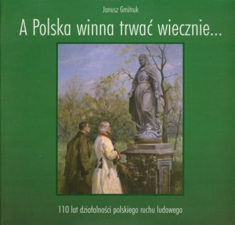 A Polska winna trwać wiecznie... - okładka książki