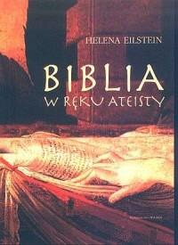 Biblia w ręku ateisty - okładka książki