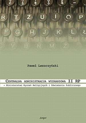 Centralna administracja wyznaniowa - okładka książki