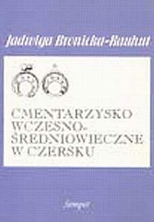 Cmentarzysko wczesnośredniowieczne - okładka książki
