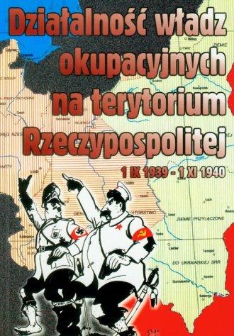 Działalność władz okupacyjnych - okładka książki