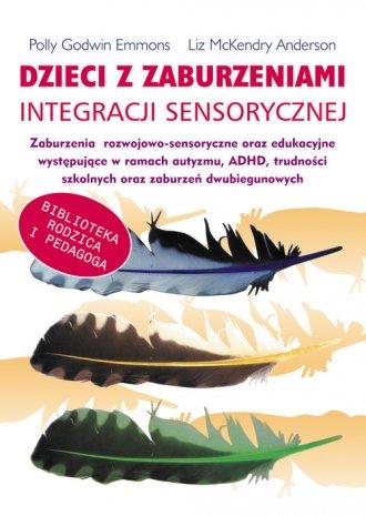 Dzieci z zaburzeniami integracji - okładka książki