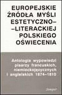 Europejskie źródła myśli estetyczno-literackiej - okładka książki