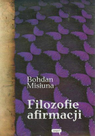 Filozofie afirmacji - okładka książki