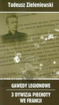Gawędy legionowe. 3 Dywizja Piechoty - okładka książki