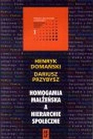Homogamia małżeńska a hierarchie - okładka książki