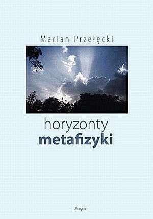 Horyzonty metafizyki - okładka książki