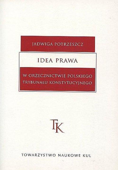 Idea prawa w orzecznictwie polskiego - okładka książki