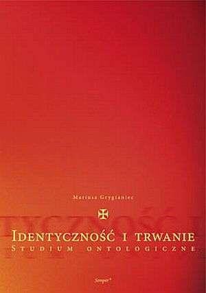 Identyczność i trwanie. Studium - okładka książki