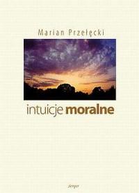 Intuicje moralne - okładka książki